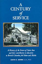 A Century of Service by Edith Down, S.S.A., PH.D.